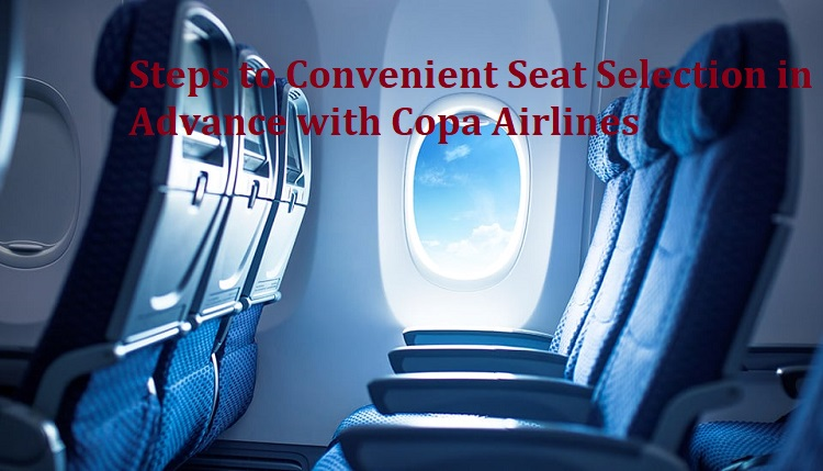 copa airlines seat selection