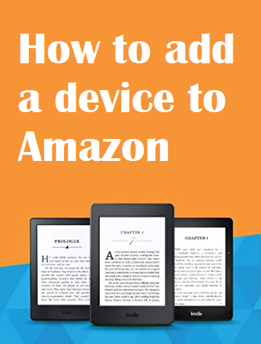 how to add a device to Amazon