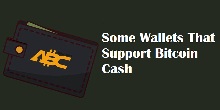 wallets that support Bitcoin Cash