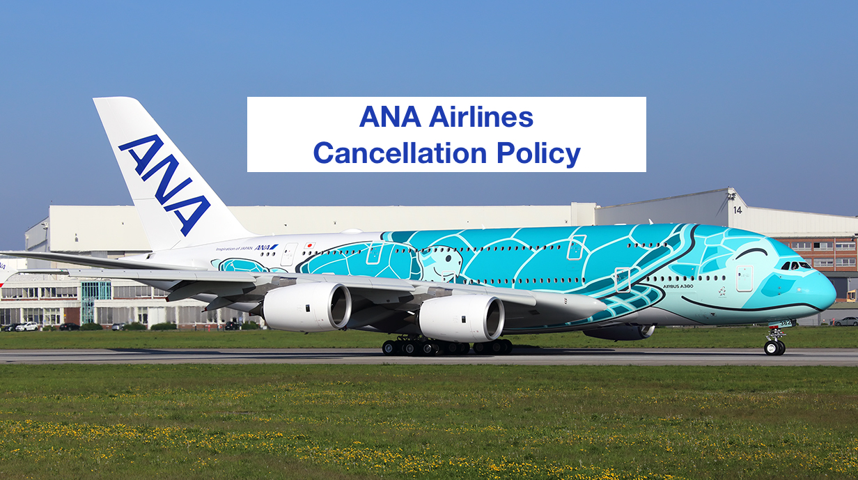 ANA Cancellation Policy