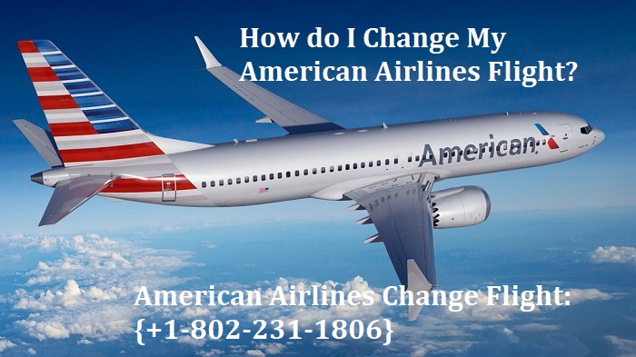 American Airlines Change Flight