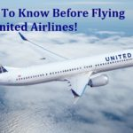 Things To Know Before Flying With United Airlines!