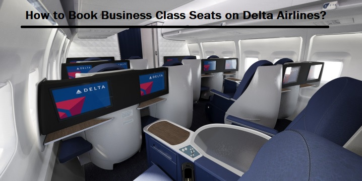 Delta Airlines Business Class Booking