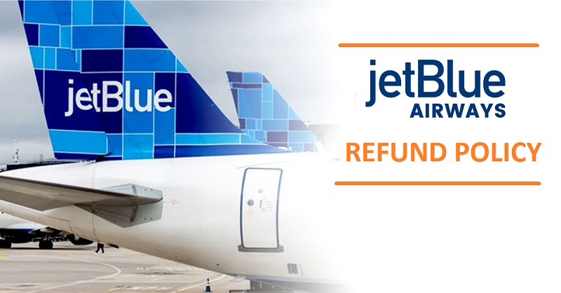 JetBlue Refund Policy