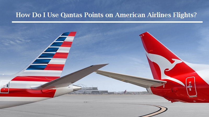 Use Qantas points on American Airlines